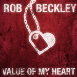 Square_robbeckley_valueofmyheart_cover-web