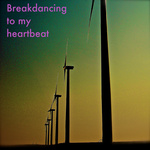 Square_breakdancing_to_my_heartbeat-album_cover